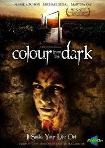 «Цвет из тьмы» (2008)