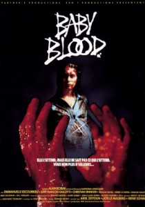Baby Blood, 1990