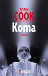 Обложка одно из популярных романов Кука – «Кома», удостоенного экранизации