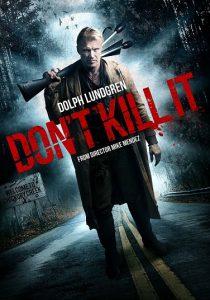 Не убивай его - постер