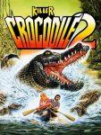 Крокодил-убийца 2 - постер